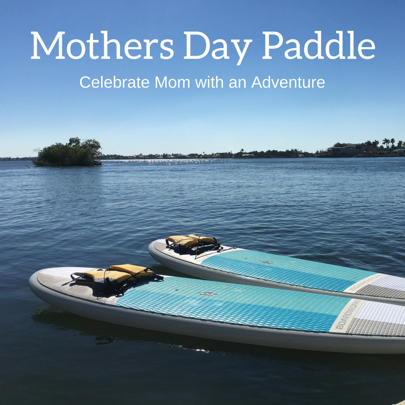 Mothers Day Paddle Tour