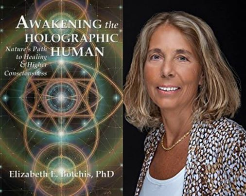 Lilli Botchis, Phd Presents Awakening The Holographic Human