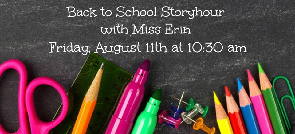 Back to School Storyhour with Miss Erin