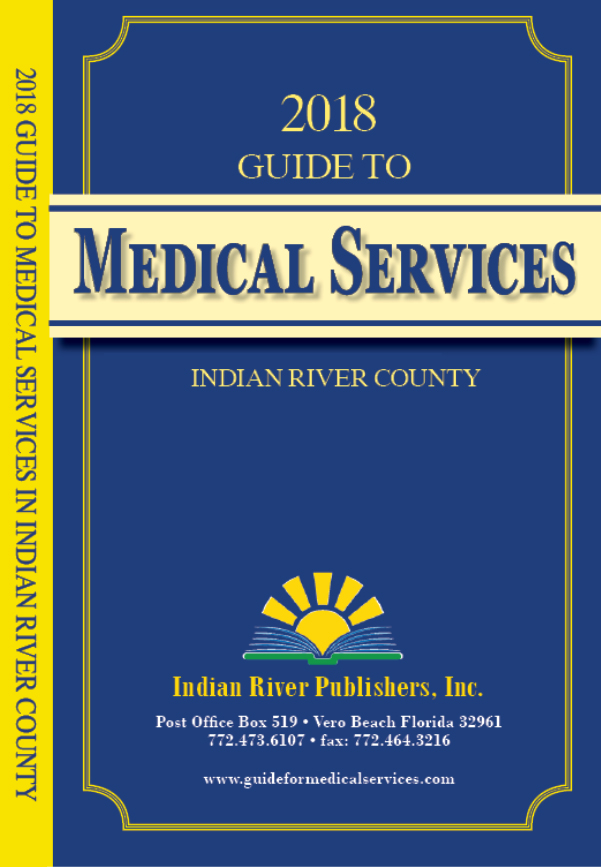 2018 Guide to medical Services Indian River County